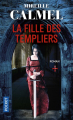 Couverture La fille des templiers, tome 1 Editions Pocket 2019