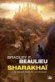 Couverture Sharakhaï, tome 1 : Les douze rois de Sharakhaï Editions Bragelonne (Poche) 2020