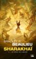 Couverture Sharakhaï, tome 3 : Le Voile de lances Editions Bragelonne (Poche) 2020