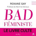 Couverture Bad feminist Editions Edito 2019