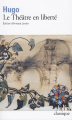 Couverture Théâtre en liberté Editions Folio  2002