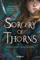 Couverture Sorcery of Thorns Editions Bragelonne (BigBang) 2020