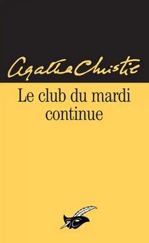 Couverture Miss Marple, recueil de nouvelles, tome 2 : Le club du mardi continue