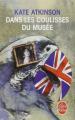 Couverture Dans les coulisses du musée Editions Le Livre de Poche 1998