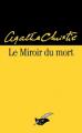 Couverture Le miroir du mort / Poirot résout trois énigmes Editions Le Masque 2015