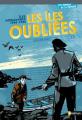 Couverture Les îles oubliées : Îles normandes, 1944-1945 Editions Nathan (Les romans de la mémoire) 2010
