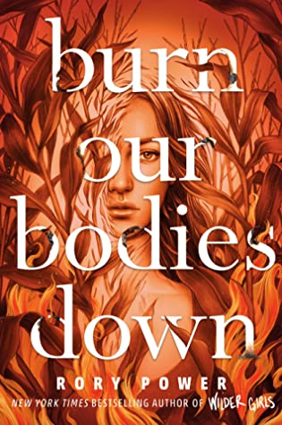 Couverture Burn Our Bodies Down