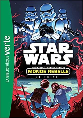 Couverture Star Wars : Aventures dans un monde rebelle, tome 1 : La fuite