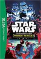 Couverture Star Wars : Aventures dans un monde rebelle, tome 1 : La fuite Editions Hachette (Bibliothèque Verte) 2017