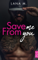 Couverture Save Me From You Editions Harlequin (HQN) 2020