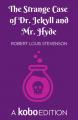 Couverture L'étrange cas du docteur Jekyll et de M. Hyde / L'étrange cas du Dr. Jekyll et de M. Hyde / Docteur Jekyll et mister Hyde / Dr. Jekyll et mr. Hyde Editions Kobo (Originals) 2019