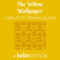 Couverture La séquestrée / Le Papier peint jaune Editions Kobo (Originals) 2019