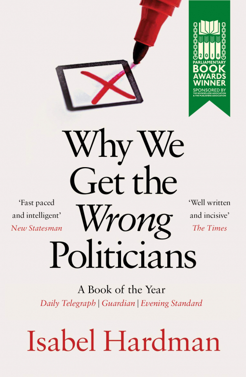 Couverture Why We Get The Wrong Politicians