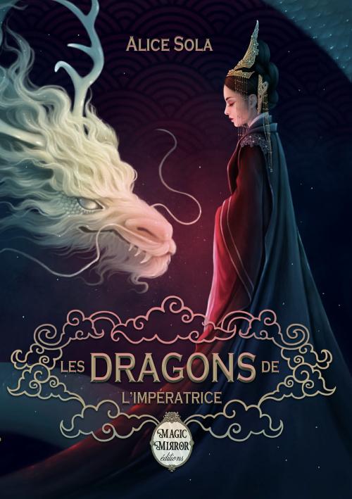 Couverture Les dragons de l'Impératrice