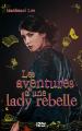 Couverture Les aventures d'une lady rebelle Editions 12-21 2020