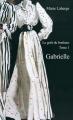 Couverture Le Goût du bonheur, tome 1 : Gabrielle Editions Boréal 2014