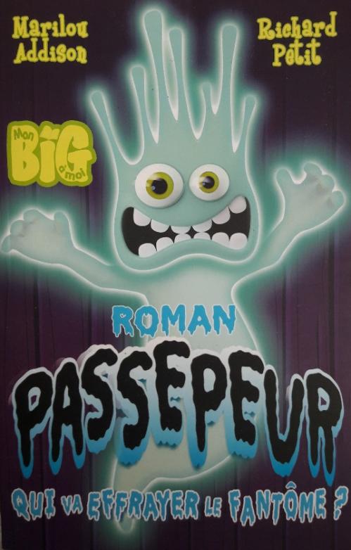 Couverture Passepeur, tome 3: Qui va effrayer le fantôme?