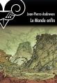 Couverture Le Monde enfin Editions Le Bélial' (e-Bélial' Nouvelles) 2013