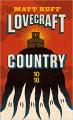 Couverture Lovecraft Country Editions 10/18 (Littérature étrangère) 2020