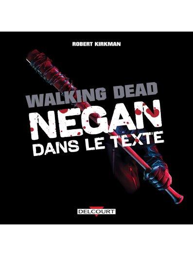 Couverture Walking Dead : Negan dans le texte