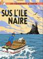 Couverture Les aventures de Tintin, tome 07 : L'Île Noire Editions Rue des Scribes 1993