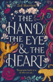 Couverture The Hand, the Eye & the Heart Editions Walker Books 2019