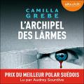 Couverture L'archipel des larmes  Editions Audiolib 2020