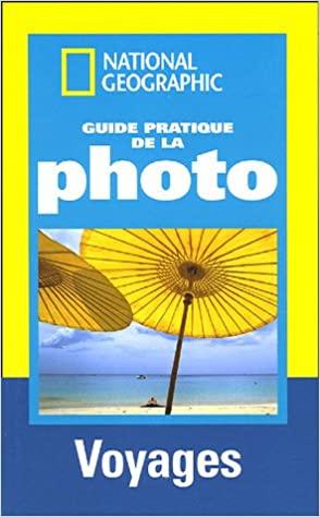 Couverture Guide pratique de la photo voyages