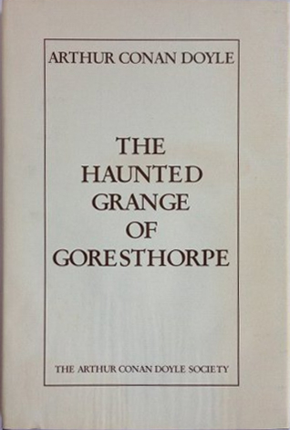 Couverture The haunted grange of Goresthorpe