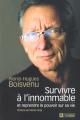 Couverture Survivre à l'innommable et reprendre le pouvoir sur sa vie  Editions De l'homme 2008