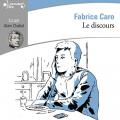 Couverture Le Discours Editions Gallimard  (Ecoutez lire) 2019