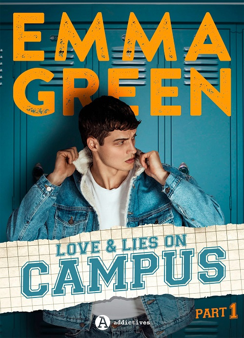 Couverture Love & lies on campus, tome 1