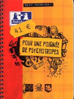 Couverture 41€ pour une poignée de psychotropes