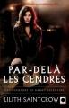 Couverture Danny Valentine, tome 2 : Par-delà les cendres Editions Calmann-Lévy (Orbit) 2011