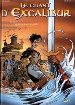 Couverture Le Chant d'Excalibur, tome 1 : Le Réveil de Merlin