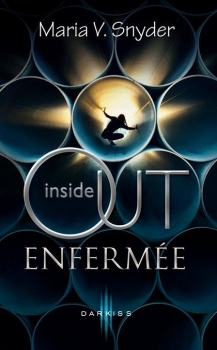 Couverture Inside out, tome 1 : Enfermée