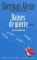 Couverture Danses de guerre Editions Albin Michel (Terres d'Amérique) 2011
