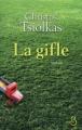 Couverture La gifle Editions Belfond 2011