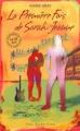 Couverture Oseras-tu ?, tome 1 : La première fois de Sarah-Jeanne Editions Guy Saint-Jean 2009