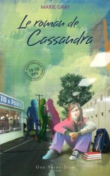 Couverture Oseras-tu ?, tome 3 : Le Roman de Cassandra