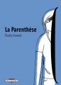Couverture La Parenthèse Editions Delcourt (Encrages) 2010
