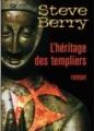 Couverture Cotton Malone, tome 01 : L'héritage des templiers Editions France Loisirs 2008