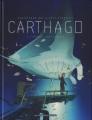 Couverture Carthago, tome 2 : L'Abysse Challenger Editions Les Humanoïdes Associés 2009