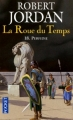 Couverture La Roue du Temps, tome 18 : Perfidie Editions Pocket 2011