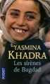 Couverture Les Sirènes de Bagdad Editions Pocket 2011