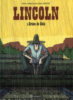 Couverture Lincoln, tome 1 : Crâne de bois