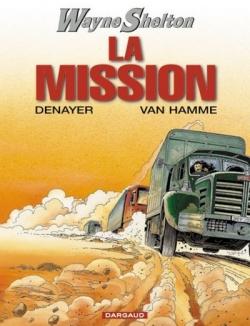 Couverture Wayne Shelton, tome 01 : La mission