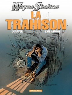Couverture Wayne Shelton, tome 02 : La trahison