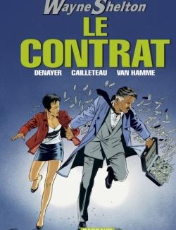 Couverture Wayne Shelton, tome 03 : Le contrat