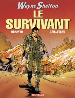 Couverture Wayne Shelton, tome 04 : Le survivant